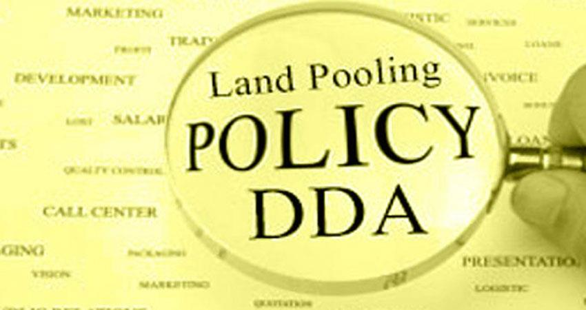 dda land pooling policy last two days of joining