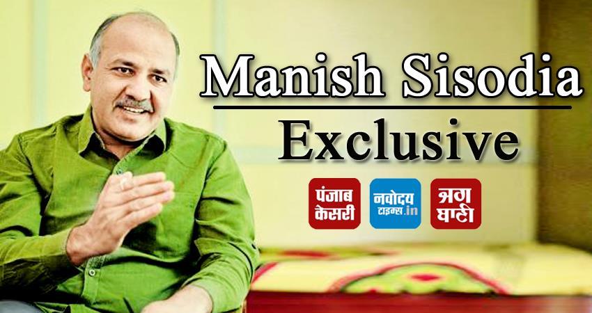 manish-sisodia-exclusvive-interview