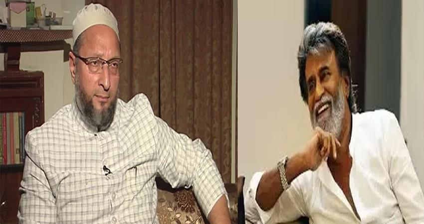 asaduddin Owaisi statement on Rajnikant said PM modi Amit shah as Krishna Arjun