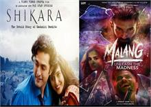 Box Office Weekly Report : जानें Malang और Shikara में कौन है आगे?