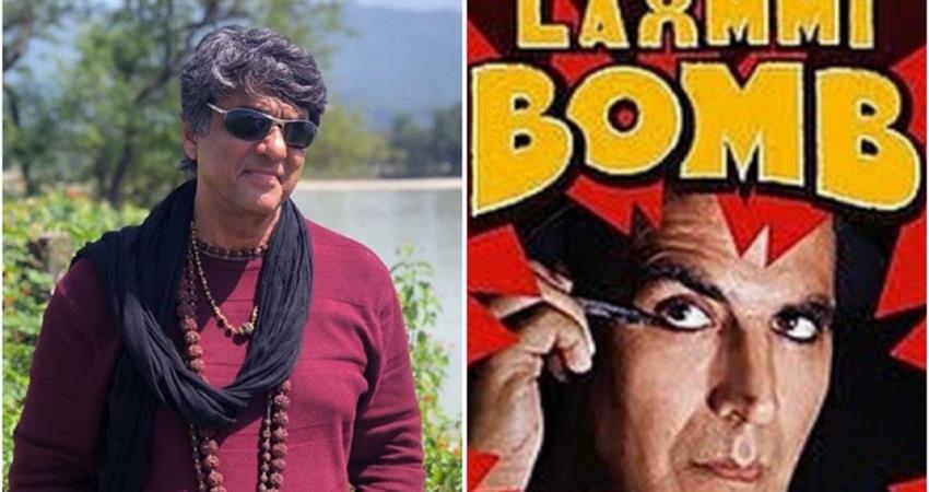 mukesh khanna on akshay kumar laxmmi bomb controversies sosnnt