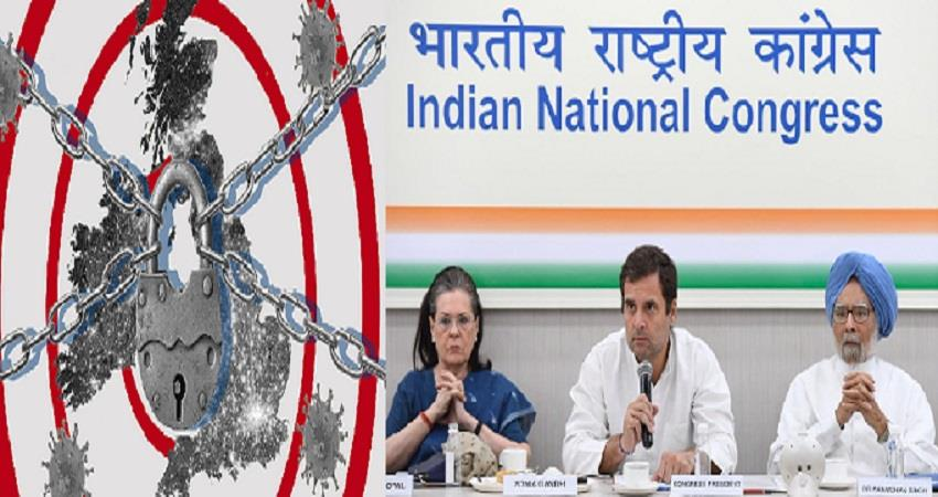 congress supported india lockdown but exposed problems of disadvantaged sections