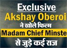 Exclusive: अक्षय ने खोले फिल्म Madam Chief Minister से जुड़े कई राज
