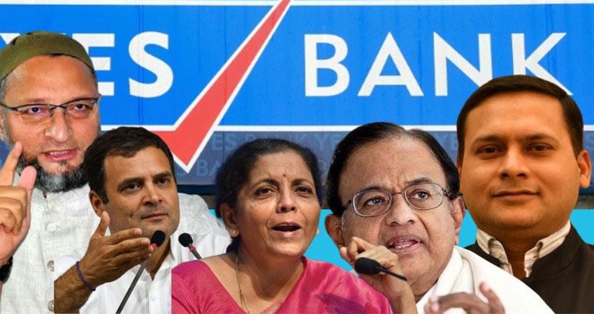 political leaders clash with yes bank rahul gandhi owaisi sitaraman